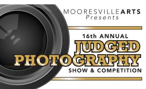 16th Annual Judged Photography Show and Competition @ Mooresville Arts