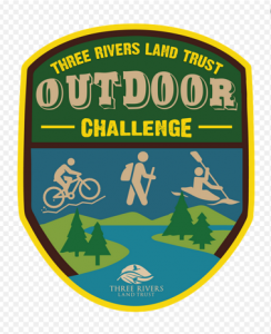 Three Rivers Land Trust Outdoor Challenge @ Anywhere in our 15 County Region