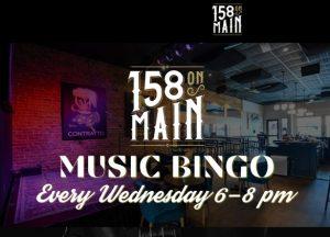 Music BINGO @ 158 On Main